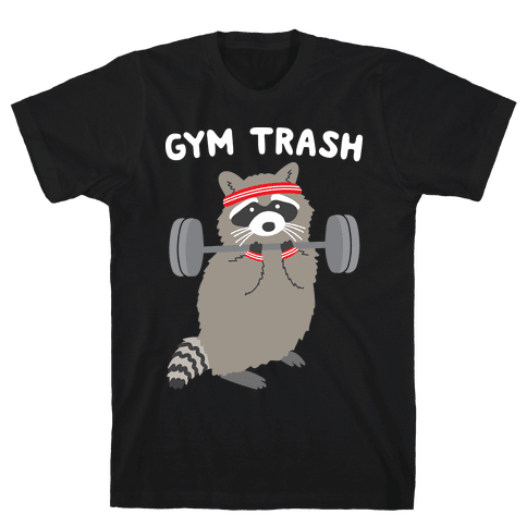Gym Trash Raccoon Mens T-Shirt