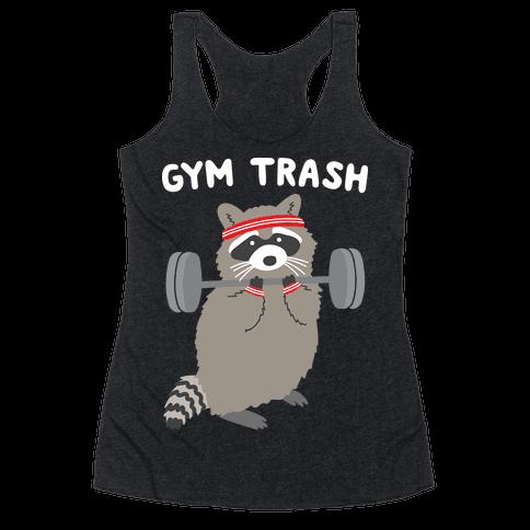 Gym Trash Raccoon Racerback Tank Top