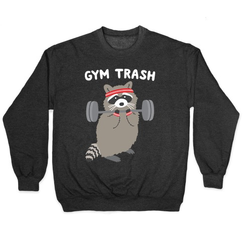 Gym Trash Raccoon Pullover