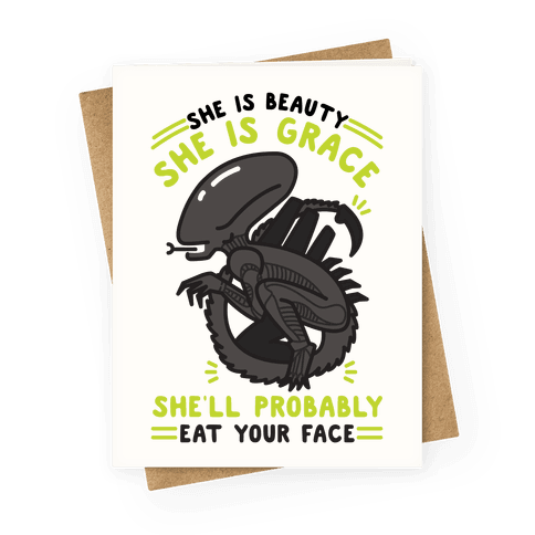 She'll Probably Eat Your Face Greeting Card
