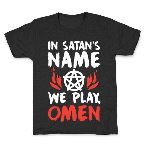 In Satan's Name We Play, Omen Kids T-Shirt