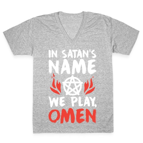In Satan's Name We Play, Omen V-Neck Tee Shirt
