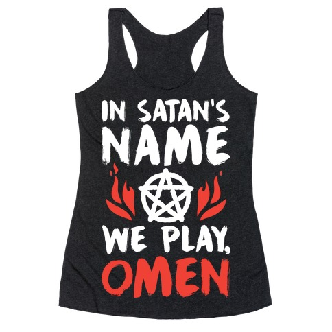 In Satan's Name We Play, Omen Racerback Tank Top