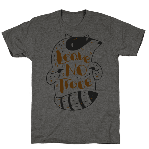 Leave No Trace Mens T-Shirt