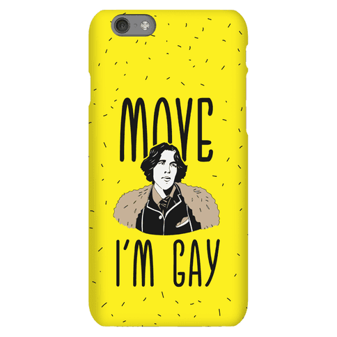 Move I'm Gay Oscar Wilde  Phone Case
