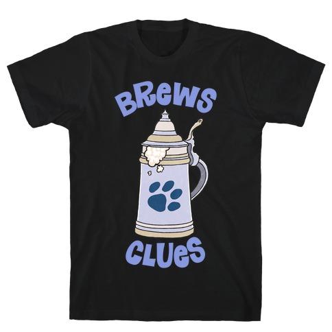 Brews Clues T-Shirt