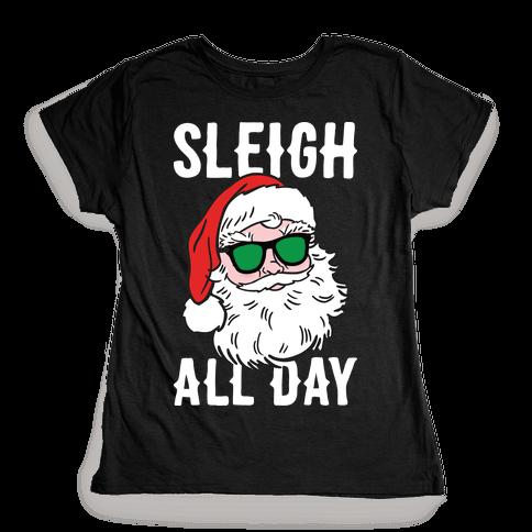 Sleigh All Day Santa (White) Womens T-Shirt