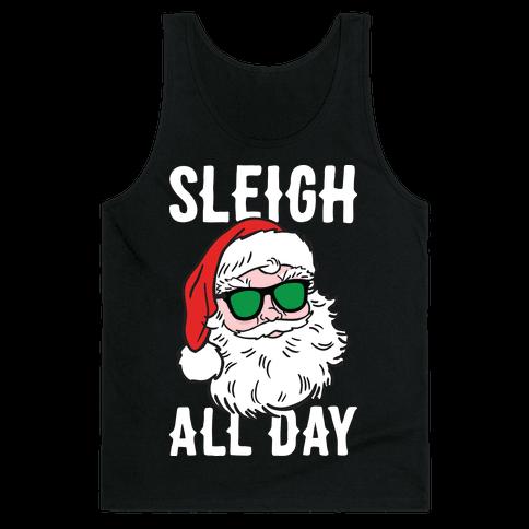 Sleigh All Day Santa (White) Tank Top