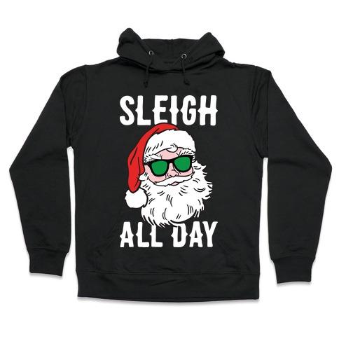 Sleigh All Day Santa (White) Hooded Sweatshirt