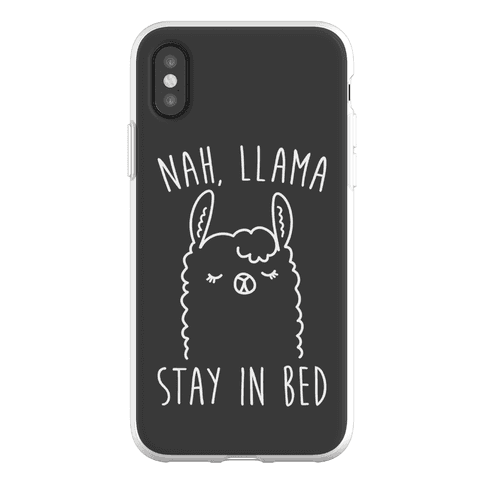 Nah, Llama Stay In Bed Phone Flexi-Case