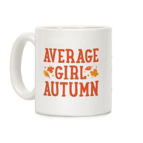 Average Girl Autumn Coffee Mug