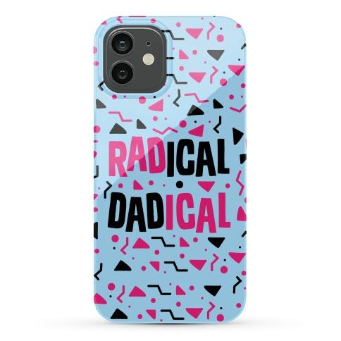 Radical Dadical Phone Case