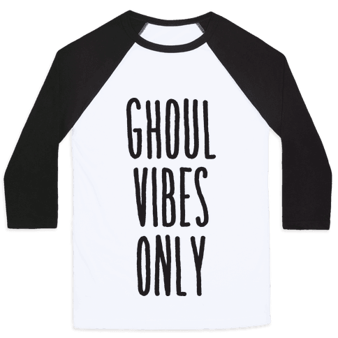 Ghoul Vibes Only