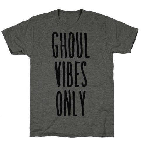 Ghoul Vibes Only Mens T-Shirt