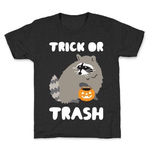 Trick Or Trash Raccoon Kids T-Shirt