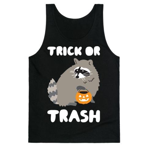 Trick Or Trash Raccoon Tank Top