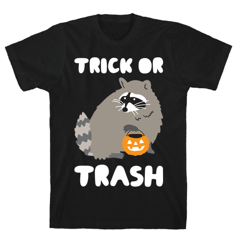 Trick Or Trash Raccoon Mens T-Shirt