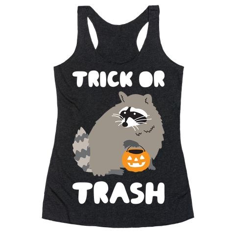 Trick Or Trash Raccoon Racerback Tank Top