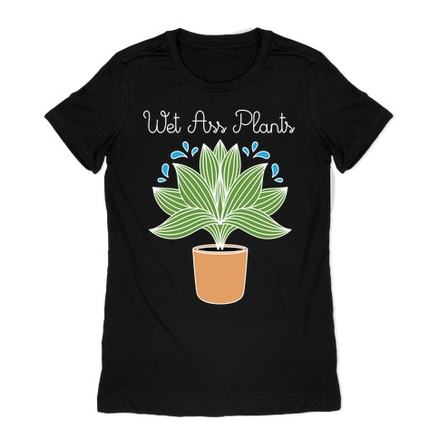 Wet Ass Plants WAP Parody Womens T-Shirt