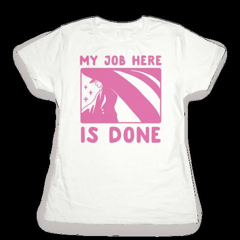 My Job Here Is Done - Tuxedo Mask (1 of 2 pair)  Womens T-Shirt