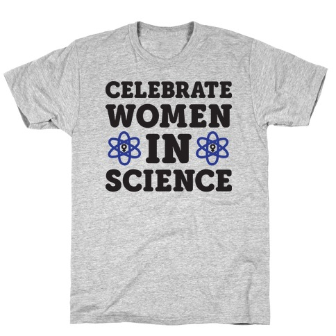 Celebrate Women In Science Mens T-Shirt