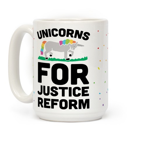 Unicorns For Justice Reform Coffee Mug