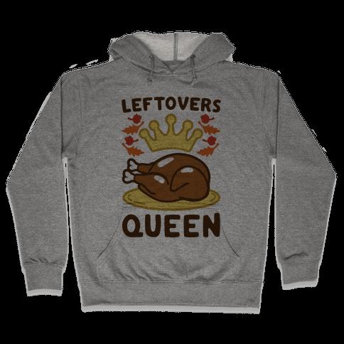 Leftovers Queen Hooded Sweatshirt