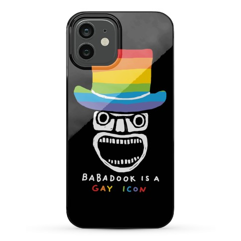 Babadook Is A Gay Icon Phone Case