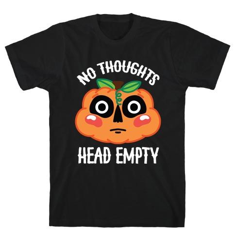 No Thoughts, Head Empty (Jack-O-Lantern) T-Shirt
