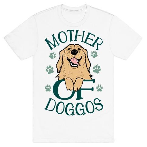 Mother Of Doggos Mens/Unisex T-Shirt