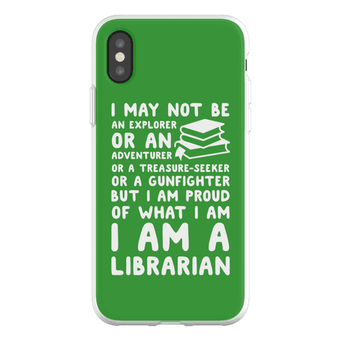 I may Not Be an Explorer Librarian Phone Flexi-Case