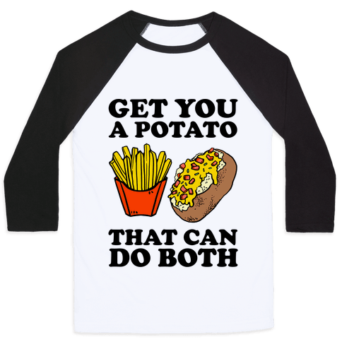 Get You A Potato That Can Do Both