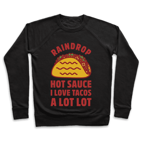 Raindrop Hot Sauce Pullover