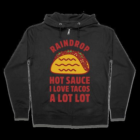 Raindrop Hot Sauce Zip Hoodie