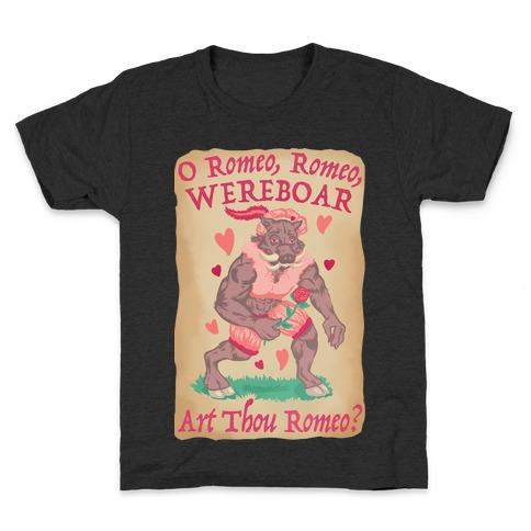 O Romeo, Romeo, WEREBOAR Art Thou Romeo? Kids T-Shirt