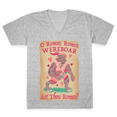 O Romeo, Romeo, WEREBOAR Art Thou Romeo? V-Neck Tee Shirt