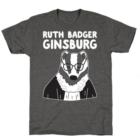 Ruth Badger Ginsburg T-Shirt