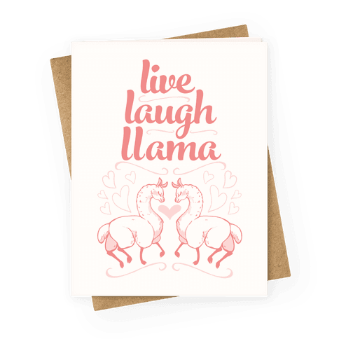 Live, Laugh, Llama Greeting Card