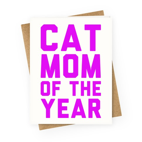 Cat Mom Of The Year Greeting Card