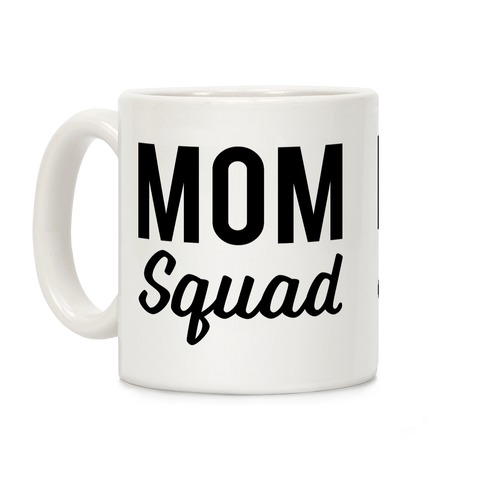 Mom Squad Coffee Mug