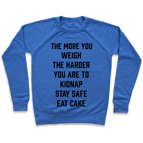 Stay Safe Eat Cake Pullover
