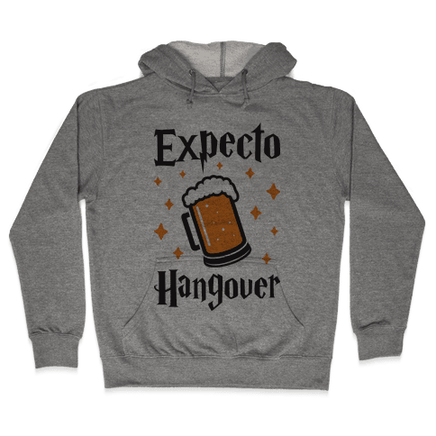 Expecto Hangover (Beer) Hooded Sweatshirt