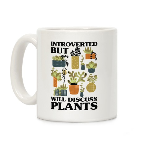Introverted But Will Discuss Plants Coffee Mug
