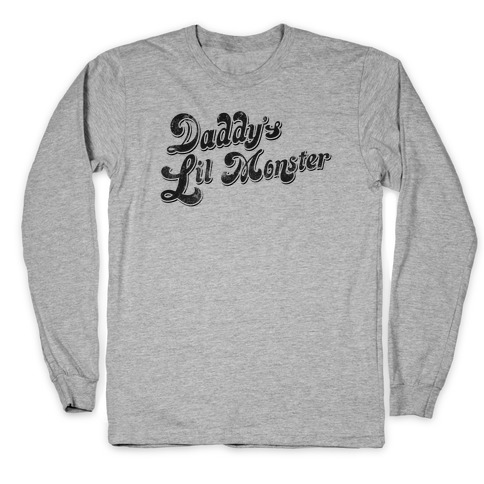 Daddy's Lil Monster Long Sleeve T-Shirt