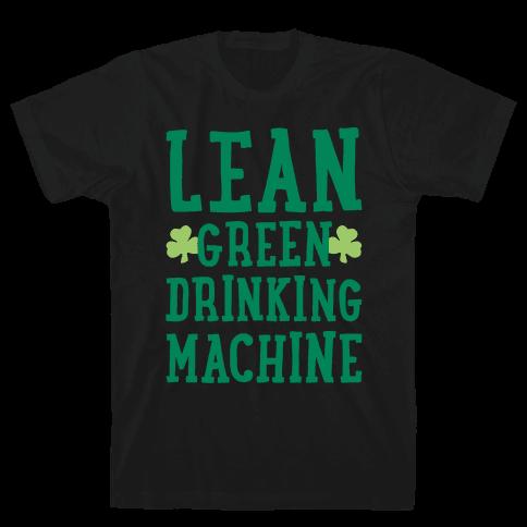Lean Green Drinking Machine White Print Mens T-Shirt