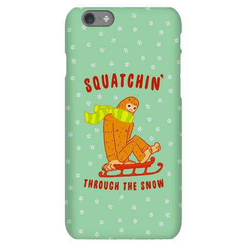 Squatchin Through the Snow Phone Case
