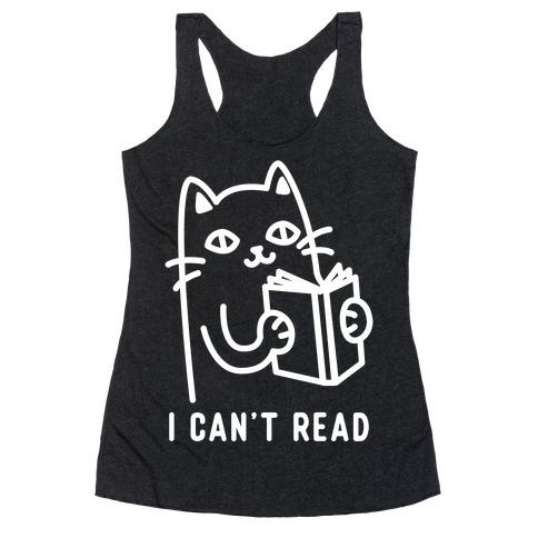 I Can't Read Cat Racerback Tank Top