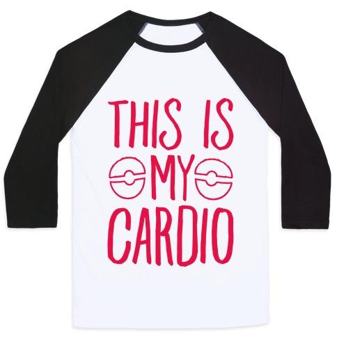 This Is My Cardio Baseball Tee
