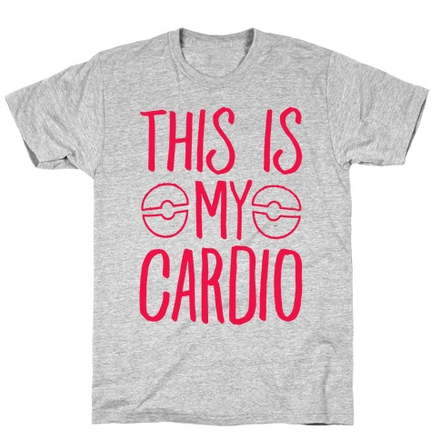 This Is My Cardio T-Shirt