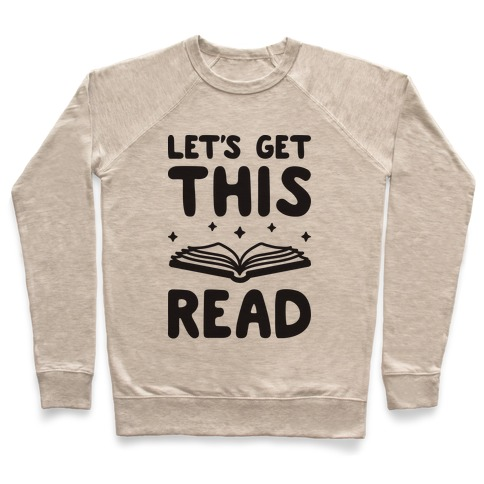 Let's Get This Read Pullover